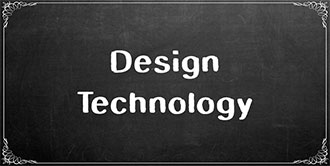 Go to the 'Design Technology' subject page