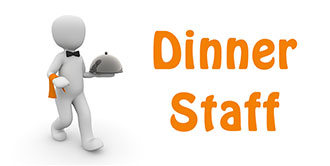 Go to our 'Dinner Staff' page