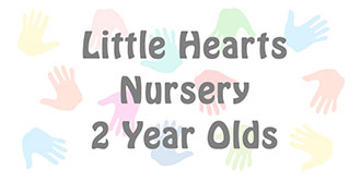 Go to the 'Little Hearts Nursery for 2 Year Olds' page