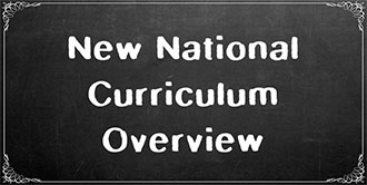 Go to the 'New National Curriculum Overview' subject page