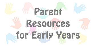 Go to the 'Parent Resources for Early Years' page
