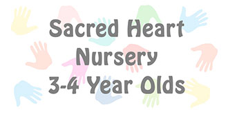 Go to the 'Sacred Heart Nursery for 3-4 Year Olds' page
