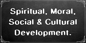 Go to the 'Spiritual, Moral, Social and Cultural Development' subject page